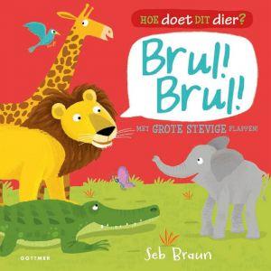 Kinderboek Hoe doet dit dier? Brul Brul (2+)