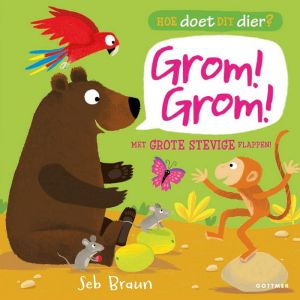Kinderboek Hoe doet dit dier? Grom Grom (2+)