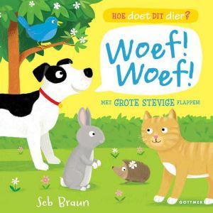 Kinderboek Hoe doet dit dier? Woef Woef (2+)