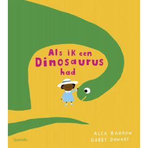 Prentenboek Als ik een dinosaurus had (3+)