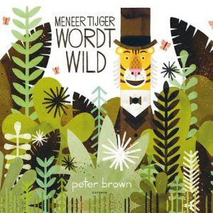 Prentenboek Meneer tijger wordt wild